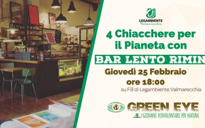 """""""4 Chiacchere per il Pianeta"""" con Bar Lento"""